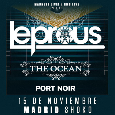Leprous + The Ocean + Port Noir (Madrid)