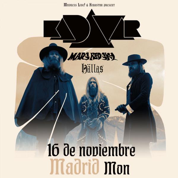 Kadavar + Mars Red Sky + Hällas (Madrid)