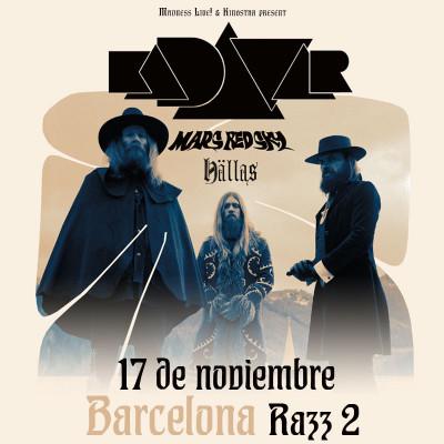 Kadavar + Mars Red Sky + Hällas (Barcelona)