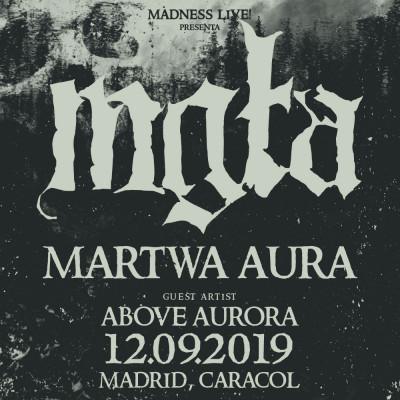 Mgła + Martwa Aura + Above Aurora (Madrid)