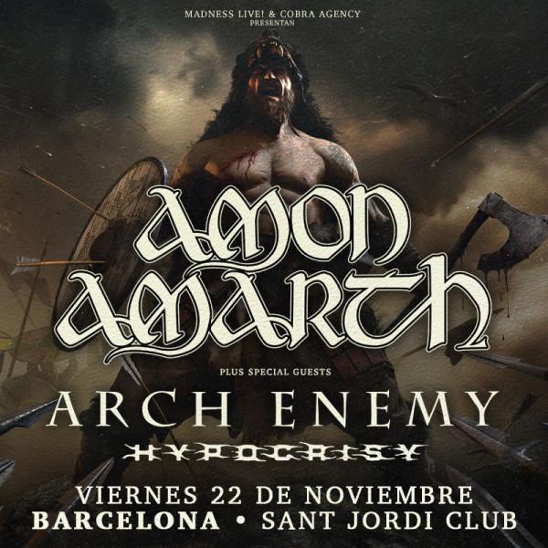 Amon Amarth + Arch Enemy + Hypocrisy (Barcelona) PISTA
