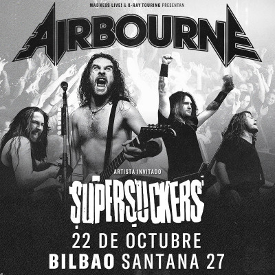 Airbourne + Supersuckers (Bilbao)