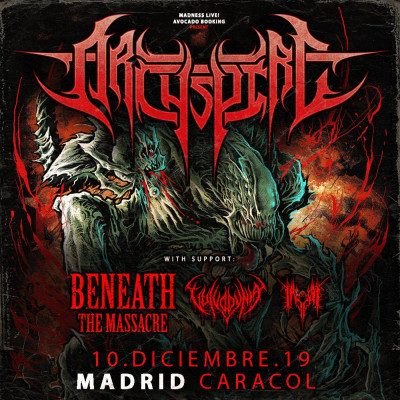 Archspire + Beneath the Massacre + Vulvodynia + Inferi (Madrid)