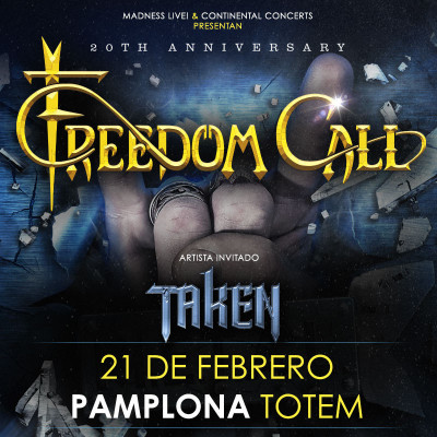 Freedom Call + Taken (Pamplona)