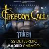 Freedom Call + Taken (Madrid)