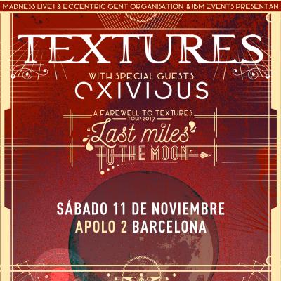 Textures + Exivious + Extremities (Barcelona)