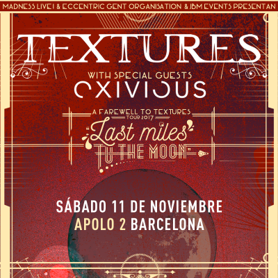 Textures + Exivious + Extremities (Madrid)