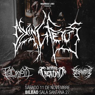 Dying Fetus + Psycroptic + Beyond Creation + Disentomb (Bilbao)