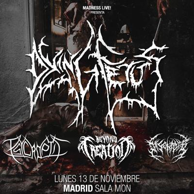 Dying Fetus + Psycroptic + Beyond Creation + Disentomb (Madrid)