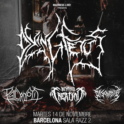 Dying Fetus + Psycroptic + Beyond Creation + Disentomb (Barcelona)