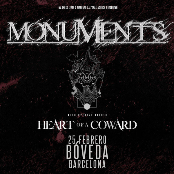 Entradas Monuments + Heart of a Coward (Barcelona)