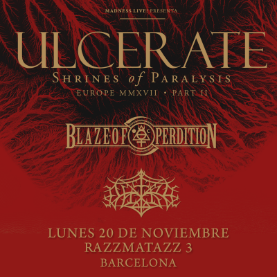 Ulcerate + Blaze of Perdition + Outre (Barcelona)
