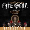 Fate Gear PACK VIP (Barcelona)