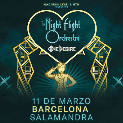 The Night Flight Orchestra + One Desire (Barcelona)
