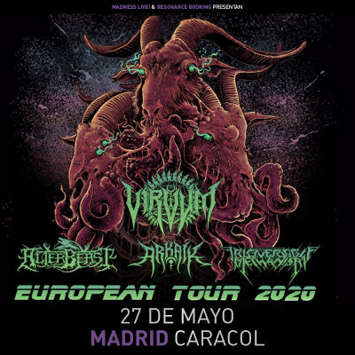 Virvum + Alterbeast + Arkaik + Irreversible Mechanism (Madrid)