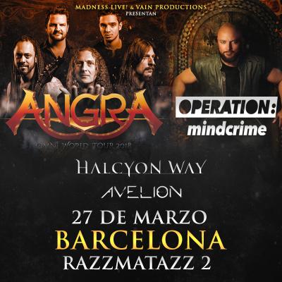 Angra + Geoff Tate's Operation Mindcrime + Halcyon Way + Avelion (Barcelona)