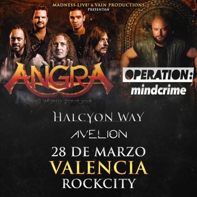 Angra + Geoff Tate's Operation Mindcrime + Halcyon Way + Avelion (Valencia)