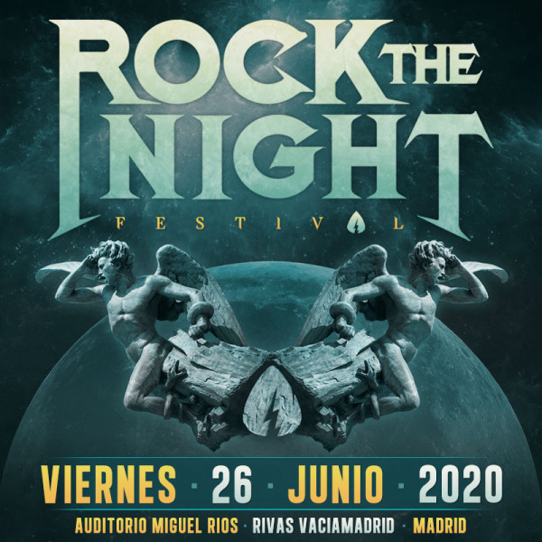 26 Junio Rock The Night Festival 2020 (Madrid)