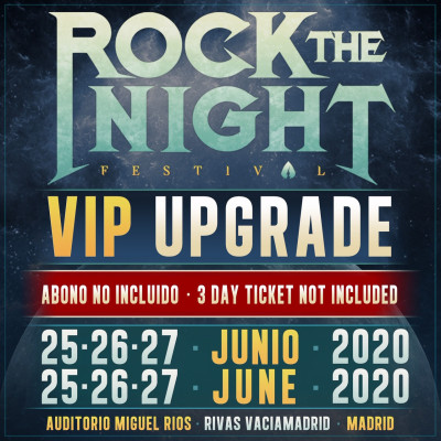 VIP Upgrade Rock The Night Festival 2020 (Madrid)