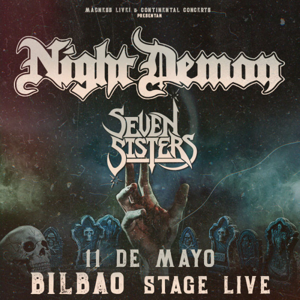 Night Demon + Seven Sister (Bilbao)