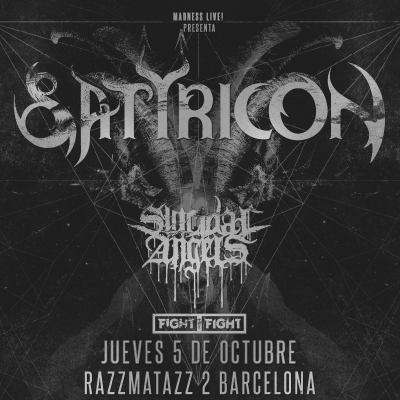 Satyricon + Suicidal Angels + Fight the Fight (Madrid)