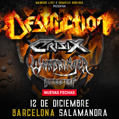 Destruction + Crisix + Warbringer + Domination Inc. (Barcelona)