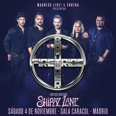 Brother Firetribe + Shiraz Lane (Madrid)