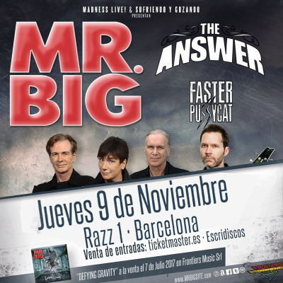MR.BIG + The Answer + Faster Pussycat (Barcelona)