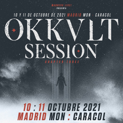 Comprar entradas Okkult Session III - Ticket 2 días (Madrid)