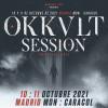 Comprar entradas Okkult Session III - Ticket 2 días (Madrid)
