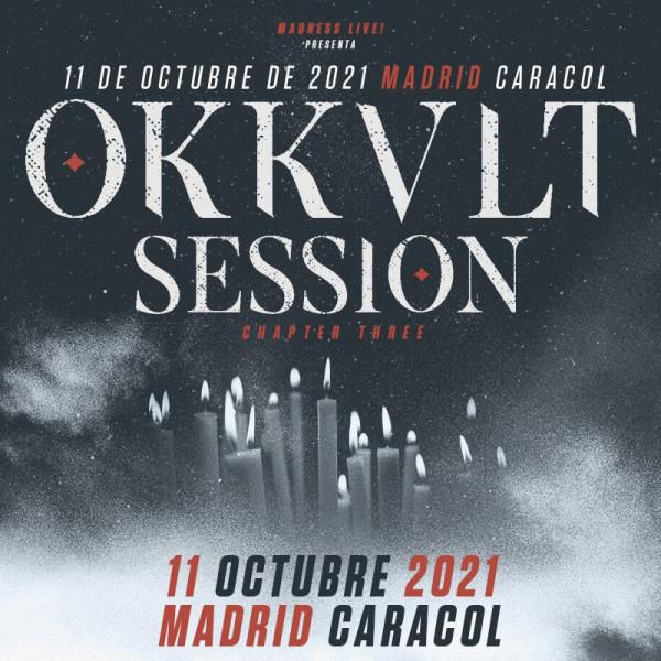 Okkult Session III - 11:10 - Caracol (Madrid)