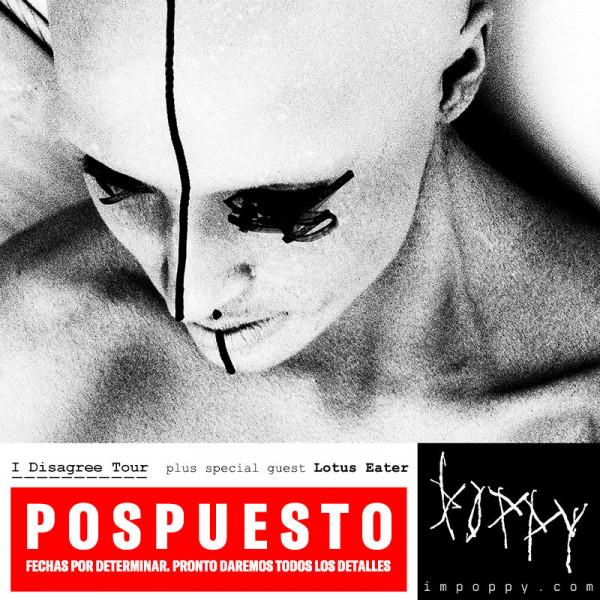 Poppy + Lotus Eater (Madrid)