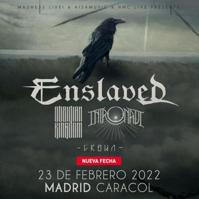 Enslaved + Obsidian Kingdom + Intronaut + Crown (Madrid)