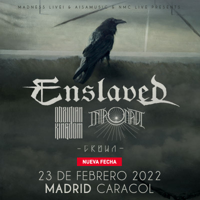 Enslaved + Obsidian Kingdom + Intronaut + Crown (Madrid)