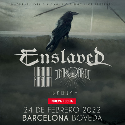 Enslaved + Obsidian Kingdom + Intronaut + Crown (Barcelona)