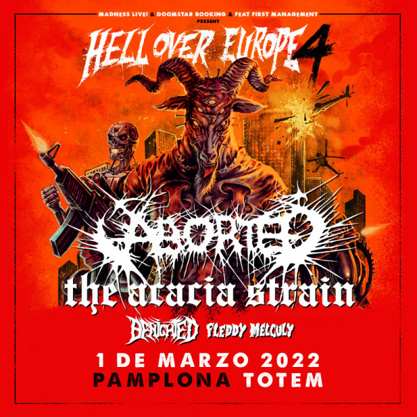 Aborted + The Acacia Strain + Benighted + Fleddy Melculy (Pamplona)