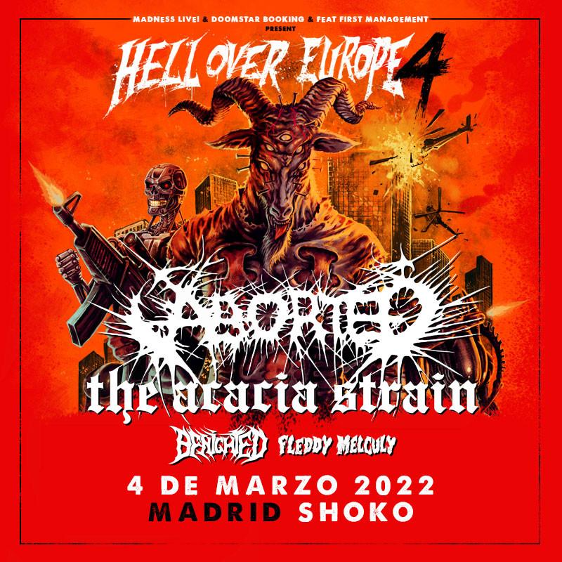 Aborted + The Acacia Strain + Benighted + Fleddy Melculy (Madrid)