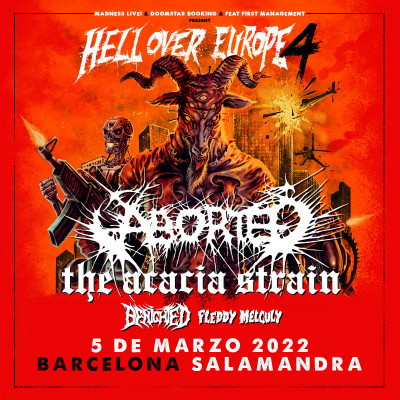 Aborted + The Acacia Strain + Benighted + Fleddy Melculy (Barcelona)