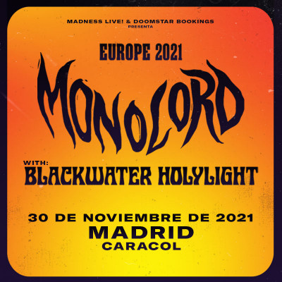 Comprar entradas Monolord + Blackwater Holylight (Madrid)