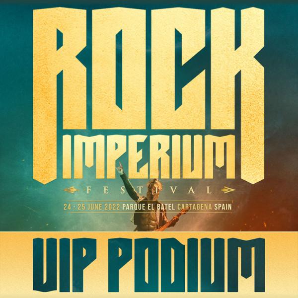 Comprar entrada VIP PODIUM Rock Imperium Festival 2022 (Cartagena)