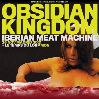 Comprar entradas Obsidian Kingdom + Le Temps Du Loup (Madrid)