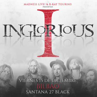 Inglorious + Midnight Road (Bilbao)