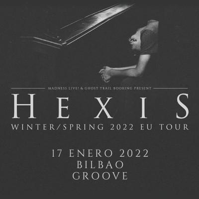 Comprar entradas para Hexis (Bilbao)