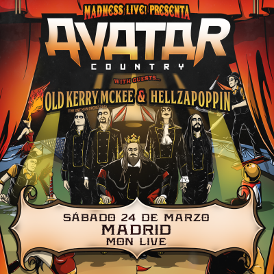 Avatar + Hellzapoppin + Old Kerry McKee (Madrid)