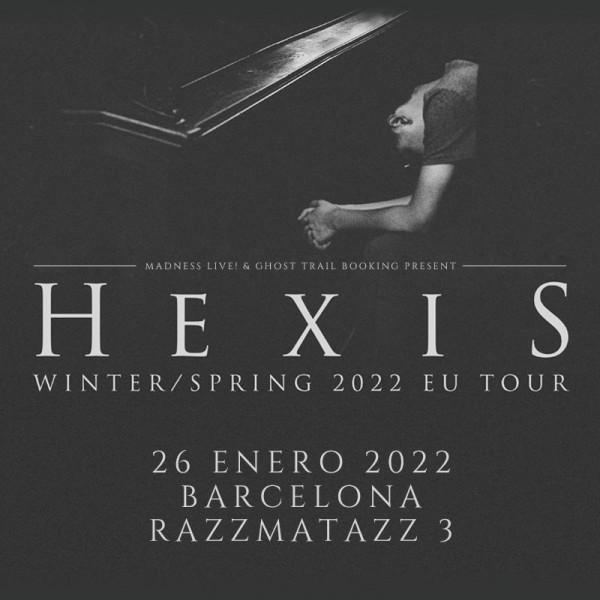 Comprar entradas para Hexis (Barcelona)