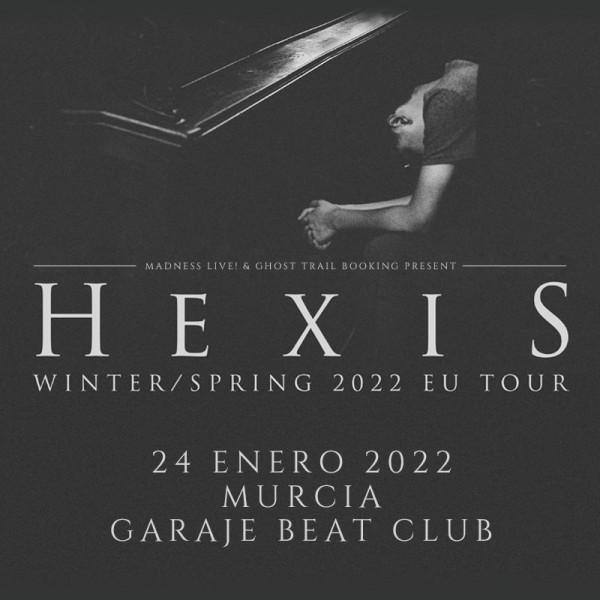 Comprar entradas para Hexis (Murcia)