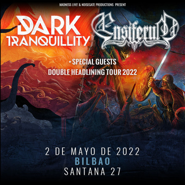 Dark Tranquillity + Ensiferum (Bilbao)