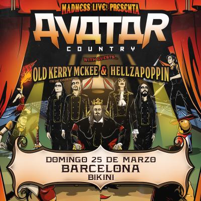 Avatar + Hellzapoppin + Old Kerry McKee (Barcelona)
