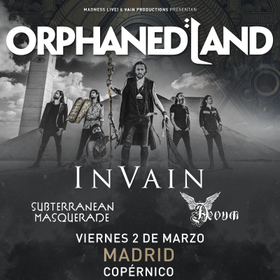 Orphaned Land + In Vain + Subterranean Masquerade + Aevum (Madrid)