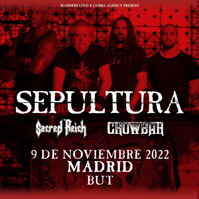 Sepultura + Sacred Reich + Crowbar (Madrid)